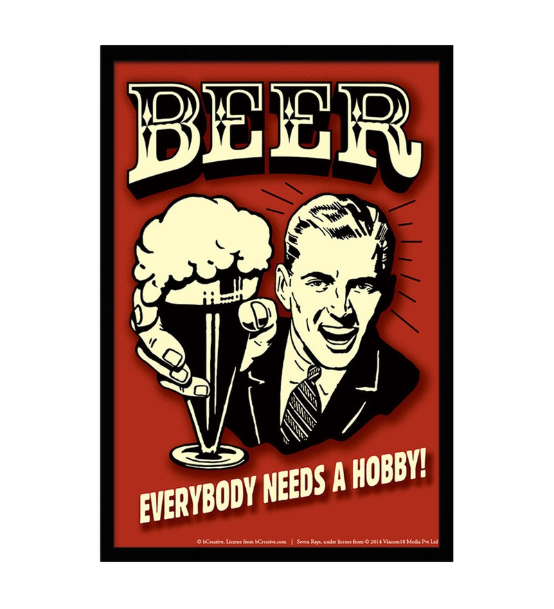 Paper & Fibre 13 x 1 x 19 Inch Beer Everybody Needs A Hobby! Officially Licensed Framed Poster by bCreative