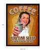 bCreative Paper & Fibre 13 x 1 x 19 Inch Coffee You Can Sleep When You're Dead Officially Licensed Framed Poster