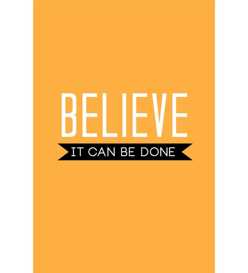 Paper 12 x 18 Inch Believe It Can Be Done Unframed Poster by Crude Area