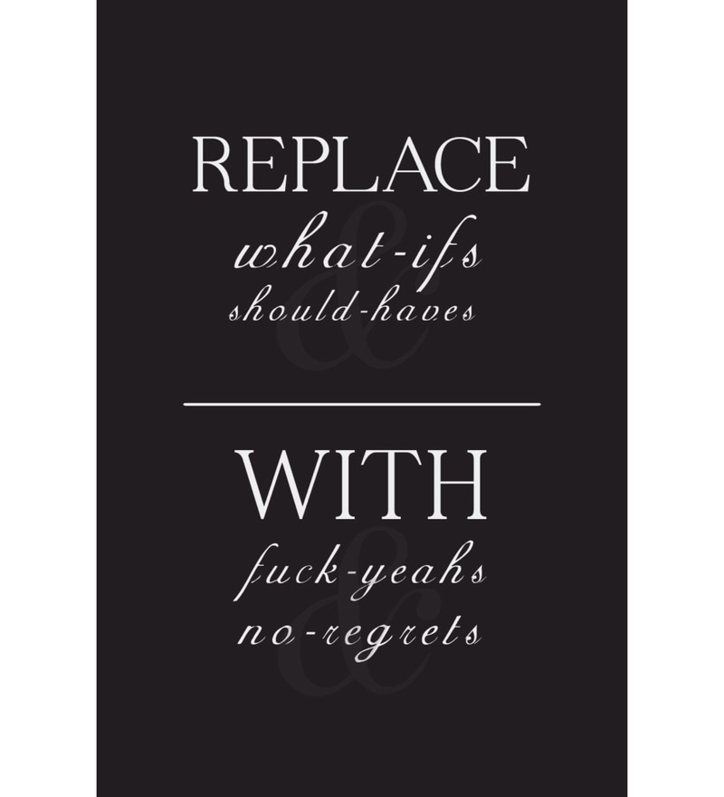 Paper 12 x 18 Inch No Regrets Unframed Poster by Crude Area