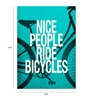 Paper 12 x 17 Inch Nice People Ride Bicycles Print Unframed Poster by Crude Area