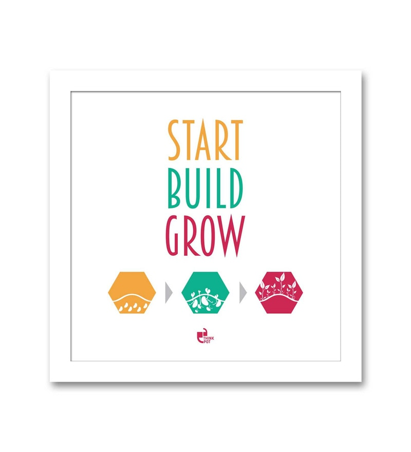 Matte 8.5 x 0.5 x 8.5 Inch Start Build Grow White Square Framed Poster by Thinkpot