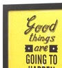 Glass, Fibre & Paper 8 x 1 x 8 Inch Good Things Are Going to Happen Framed Poster by Seven Rays