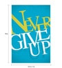 Seven Rays Paper 12 x 1 x 18 Inch Never Give Up Unframed Poster