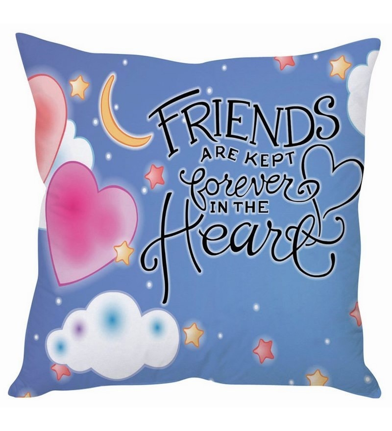 Blue Silk 16 x 16 Inch Friends are Kept Forever in Heart Cushion Cover by Stybuzz