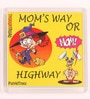 Multicolour Plastic & Paper Mom's Way Fridge Magnet by Thoughtroad