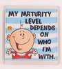 Blue Plastic & Paper Maturity Level Depends Fridge Magnet by Thoughtroad