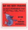 Thoughtroad Multicolour Plastic & Paper We Are Best Friends Fridge Magnet